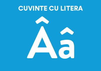 Cuvinte cu litera Â